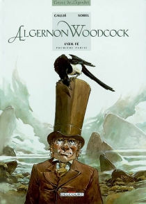 Algernon Woodcock - Mathieu Gallié