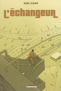 L'échangeur - MarcVlieger