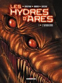 Les hydres d'Arès - Corbeyran