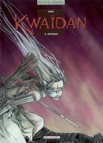 Kwaïdan - Jung