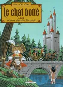 Le chat botté : d'après Charles Perrault - Jean-LucLoyer