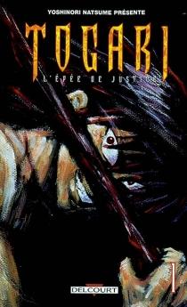 Togari : l'épée de justice - YoshinoriNatsume