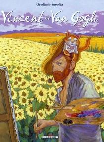 Vincent et Van Gogh - GradimirSmudja