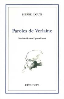 Paroles de Verlaine - PierreLouÿs