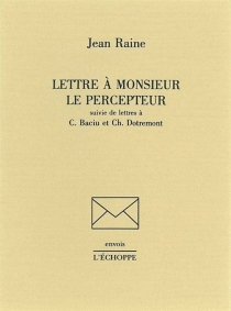 Lettre à Monsieur le percepteur - JeanRaine