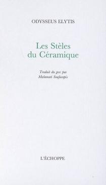 Les stèles du Céramique - OdysseasElytis
