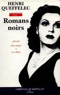Romans noirs - HenriQueffélec