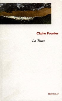 La trace - ClaireFourier