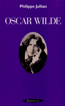Oscar Wilde - Philippe Jullian