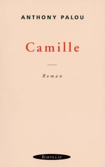 Camille - Anthony Palou