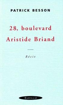 28, boulevard Aristide Briand - PatrickBesson