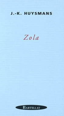 Zola - Joris-Karl Huysmans