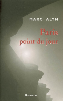 Paris point du jour - Marc Alyn