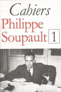 Cahiers Philippe Soupault, n° 1 -