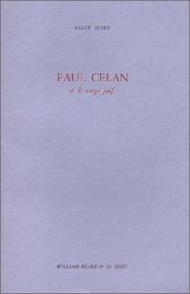 Paul Celan et le corps juif - AlainSuied