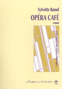 Opéra café - SylvetteRaoul