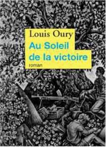 Au soleil de la victoire - LouisOury