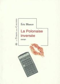 La Polonaise inversée - ÉricBlanco
