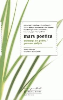 Mars poetica : dix poètes contemporains français et croates -