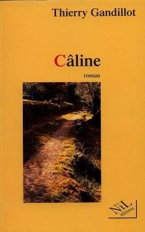 Câline - ThierryGandillot