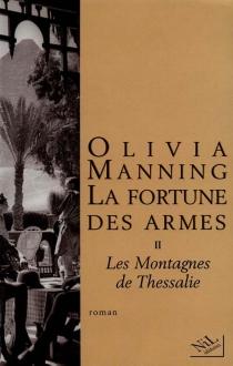 La fortune des armes - OliviaManning