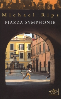 Piazza symphonie - Michael Rips