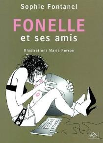 Fonelle et ses amis - SophieFontanel