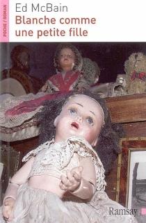 Blanche comme une petite fille - EdMcBain
