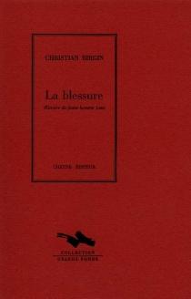 La blessure : histoire du jeune homme Lenz - ChristianBirgin