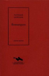 Remarques - NathalieQuintane
