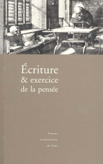 Ecriture et exercice de la pensée -