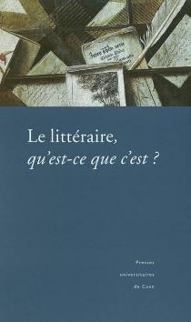 Le littéraire, qu'est-ce que c'est ? -