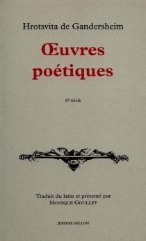 Oeuvres poétiques - Roswitha von Gandersheim