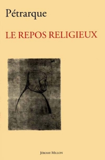 Le repos religieux - Pétrarque