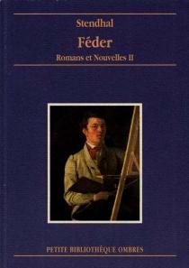 Romans et nouvelles - Stendhal