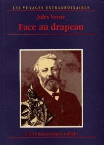 Face au drapeau - JulesVerne