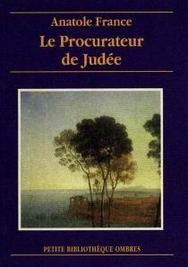 Le procurateur de Judée - AnatoleFrance