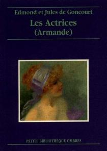 Les actrices - Edmond deGoncourt