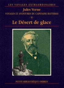 Voyages et aventures du capitaine Hatteras - JulesVerne