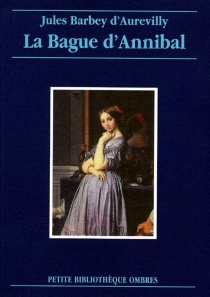 La bague d'Annibal : récit - Jules Barbey d'Aurevilly
