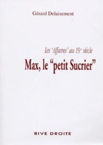 Max, le petit sucrier - GérardDelaisement