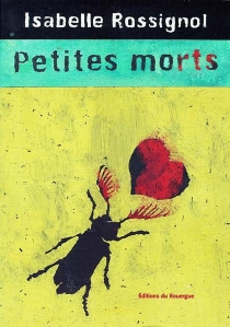 Petites morts - Isabelle Rossignol