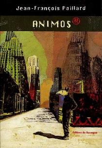 Animos - Jean-FrançoisPaillard