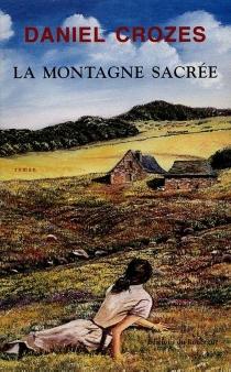La montagne sacrée - DanielCrozes