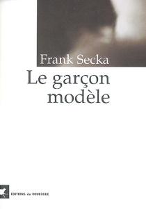 Un garçon modèle - FrankSecka