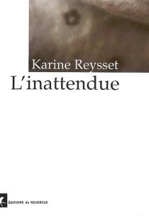 L'inattendue - KarineReysset
