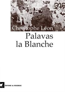 Palavas la blanche - ChristopheLéon