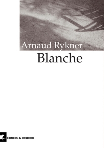 Blanche - ArnaudRykner