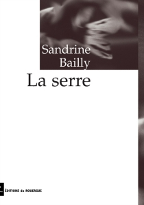 La serre - SandrineBailly