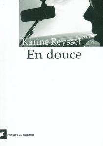 En douce - KarineReysset